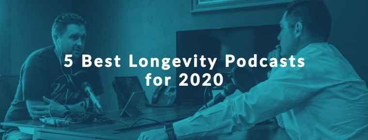 best longevity podcasts