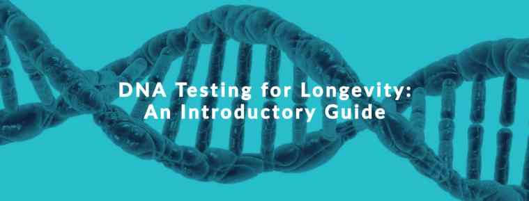 benefits of genetic testing for longevity