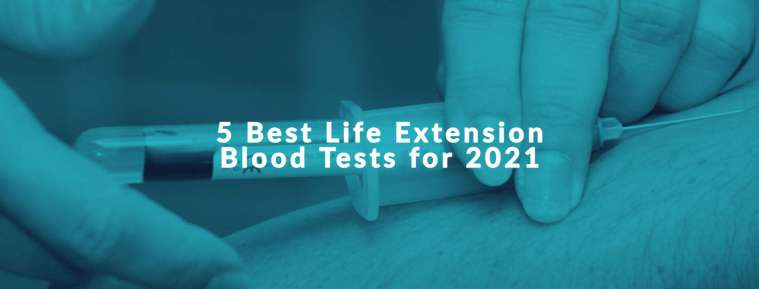 best life extension blood tests 2021