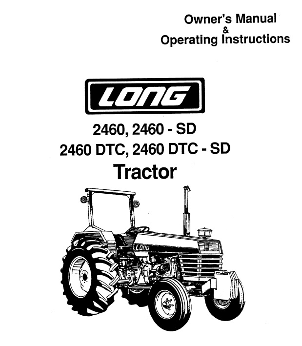 Operator's Manual for Long 2460 Tractor (LONG-OP-2460