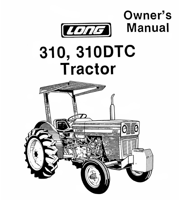 Operator's Manual for Long 310 Tractor (LONG-OP-310