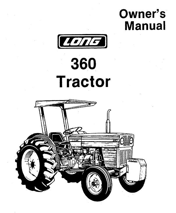 Operator's Manual for Long 360 Tractor (LONG-OP-360