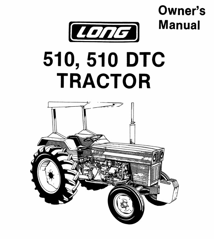 Operator's Manual for Long 510 Tractor (LONG-OP-510
