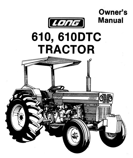 Operator's Manual for Long 610 Tractor (LONG-OP-610
