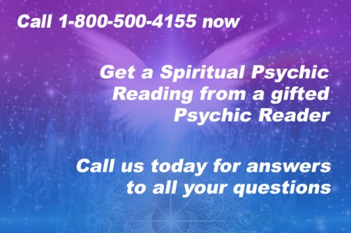 Call 1-800-500-4155 now to get a spiritual Psychic Reading from a gifted Psychic Reader. Call us today for answers to all your questions