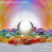 Clairvoyant Psychic Crystal - Call Looking Beyond Master Psychic Readers 1-800-500-4155 now!