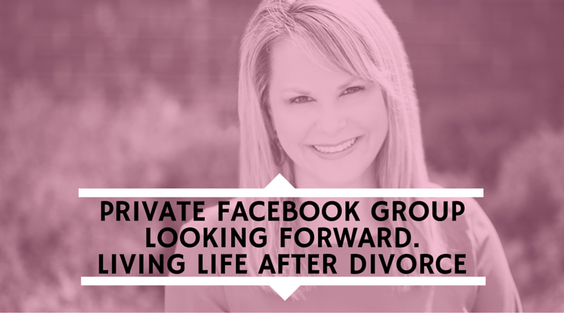 Kim-Becking-Looking-Forward-Loving-Life-After-Divorce-Private-Facebook-Group