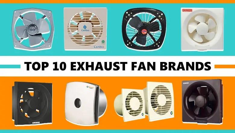 top 10 exhaust fan brands to buy online