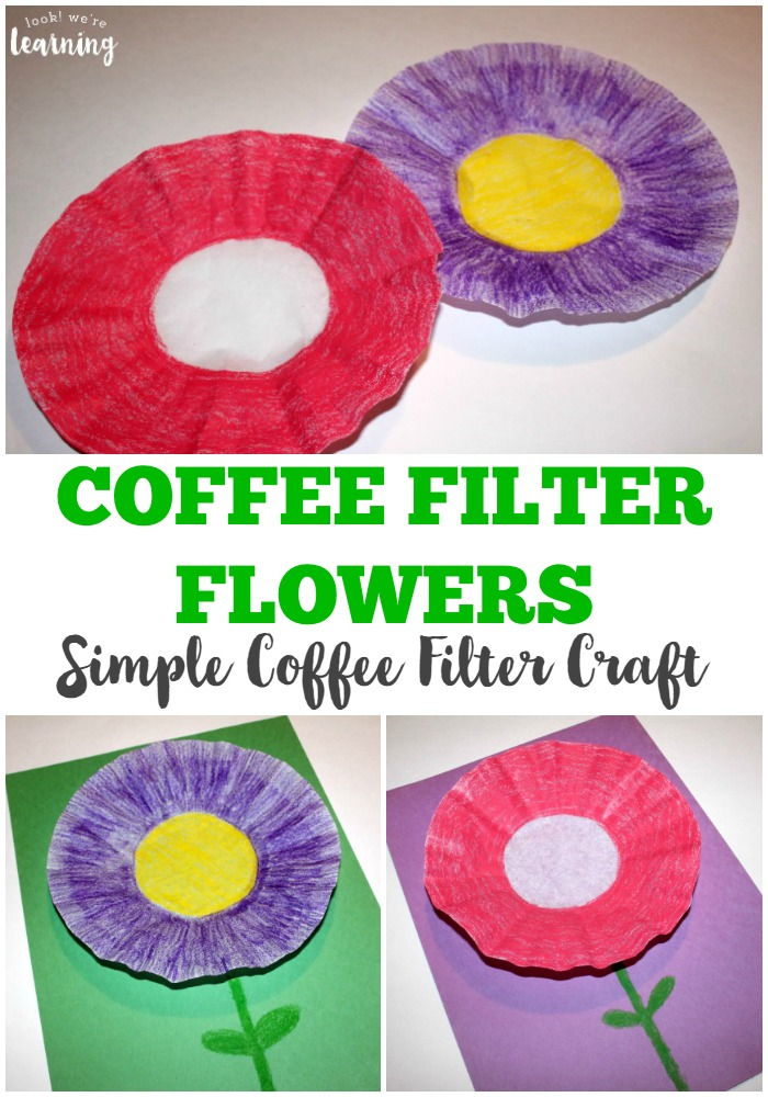 Easy Coffee Filter Flower Craft Look We Re Learning
