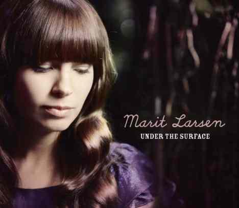 "Marit Larsen bringt neue Single ""Under The Surface"" - Musik News"