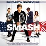 """Martin Solveig – Neues Album """"Smash"""" bald endlich zu kaufen!"""