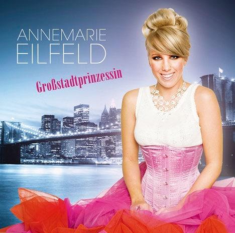 """Annemarie Eilfeld - Erstes Album """"Großstadtprinzessin"""" im Handel - Musik"""
