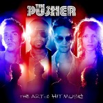 The Pusher - The Art of Hit Music
