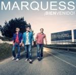 """Marquess starten mit """"Bienvenido"""" in den Sommer!"""