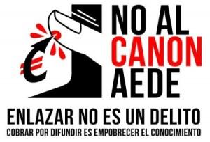 ¡Enlazar no es delito! ¡No al canon AEDE!
