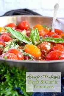 Barefoot Contessa' Herb And Garlic Tomatoes - Lord Byron