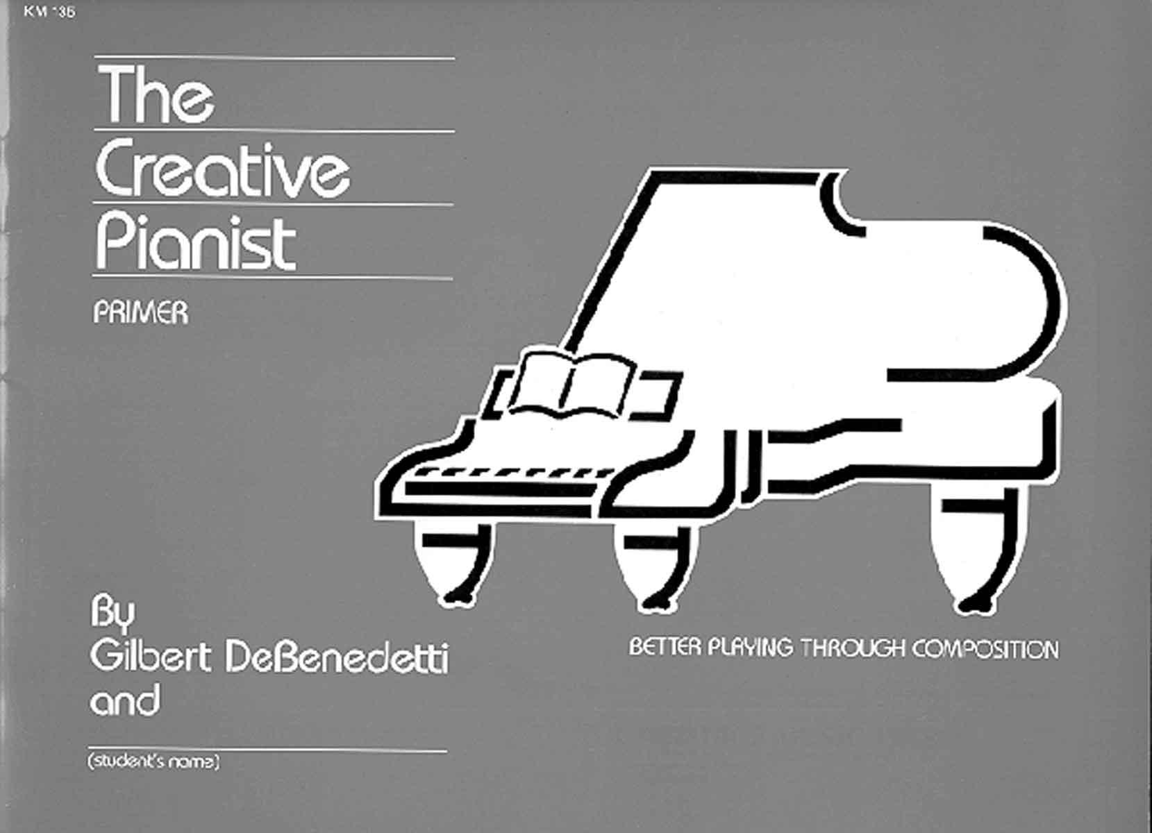 Creative Pianist Book 1 The