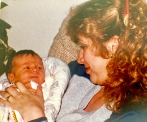 Holding my first born when I was a young mother