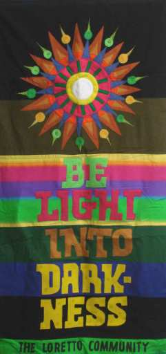 """Banner designed by Robert Strobridge with starburst and phrase """"Be Light Into Darkness."""""""