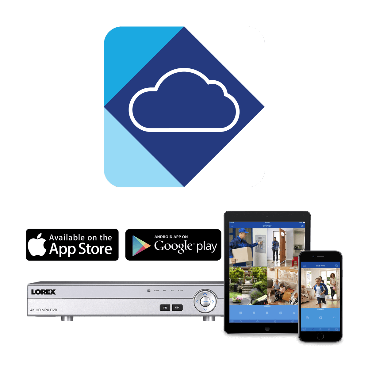 hight resolution of lorex cloud app keeps you connected to your home at all times
