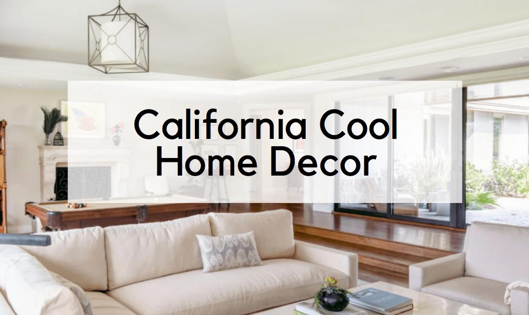 California Cool Home Decor