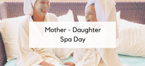Essentials for the Perfect At-Home Mother Daughter Spa Day!