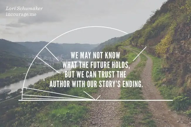 We may not know what the future holds, but we can trust the author with our story's ending.When You are Given a Different Dream - incourage