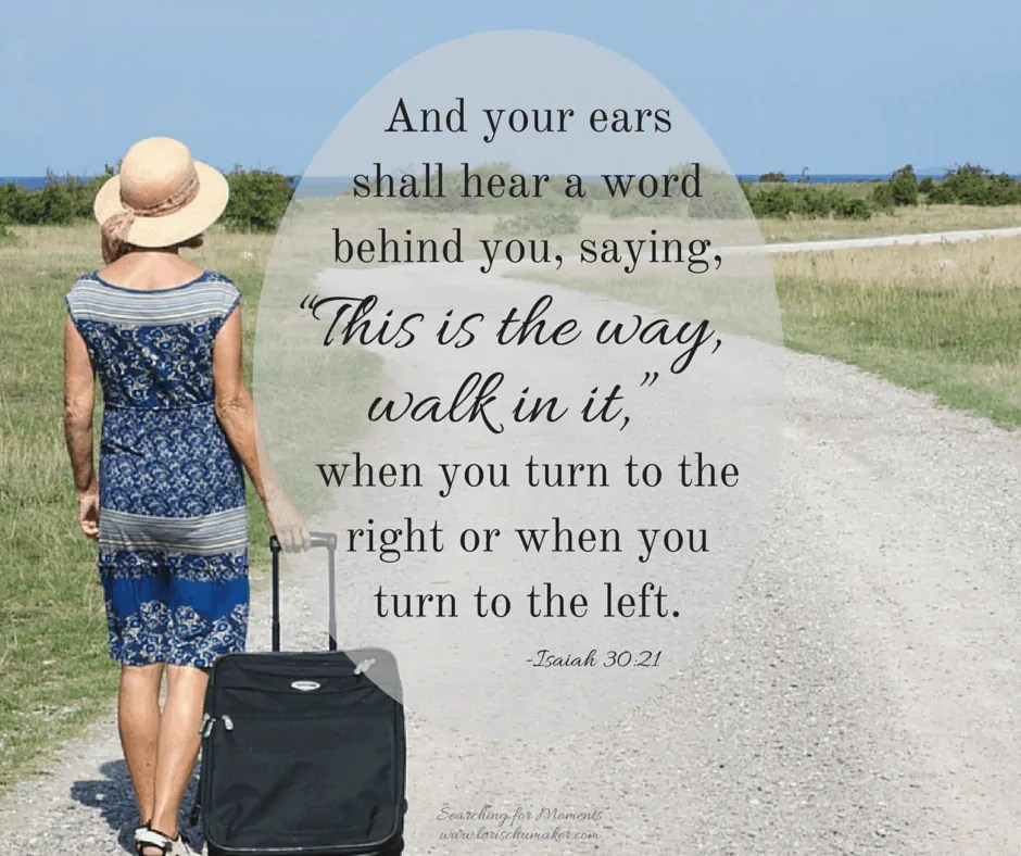 Isaiah 30-21 - If You Say So - Making the Hard Choices in Life - Lori Schumaker