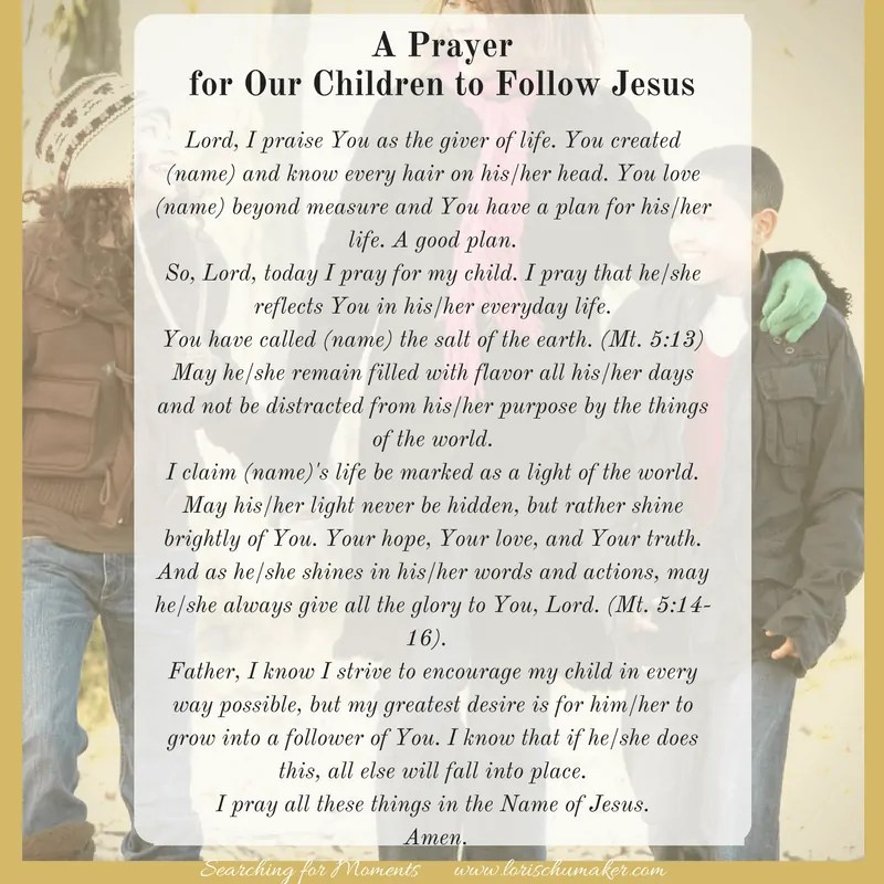 A Prayer for Our Children to Follow Jesus {Moments of Hope}