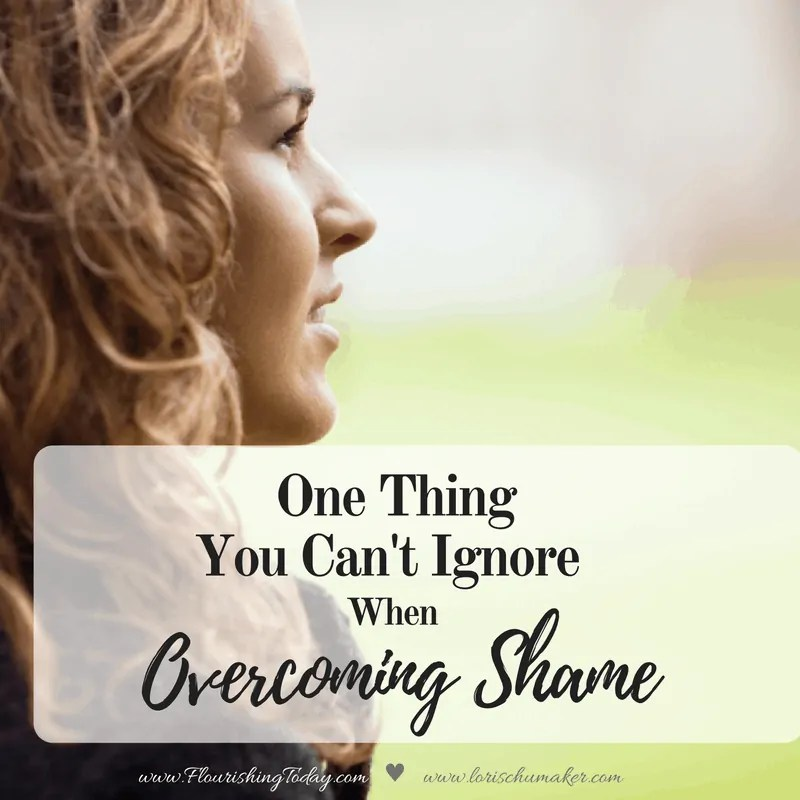 One Thing You Can't Ignore When Overcoming Shame
