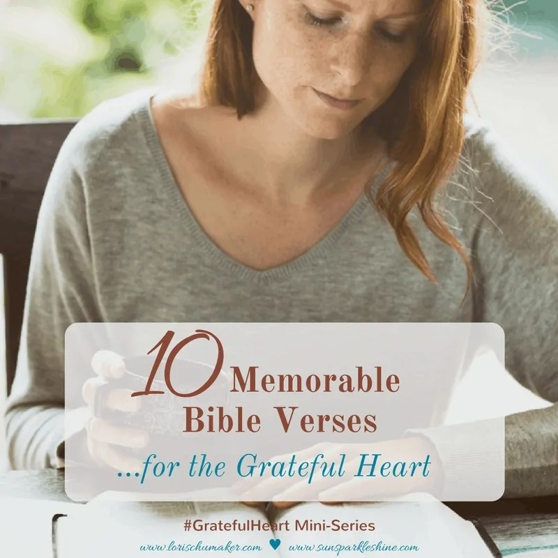 10 Memorable Bible Verses for the Grateful Heart