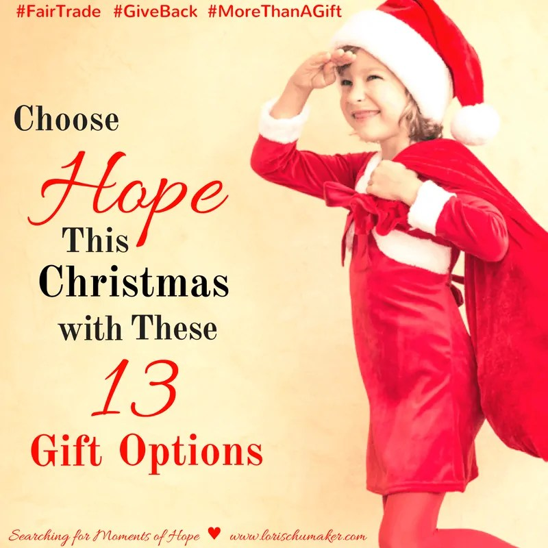 Choose Hope this Christmas with these 13 Gift Options!