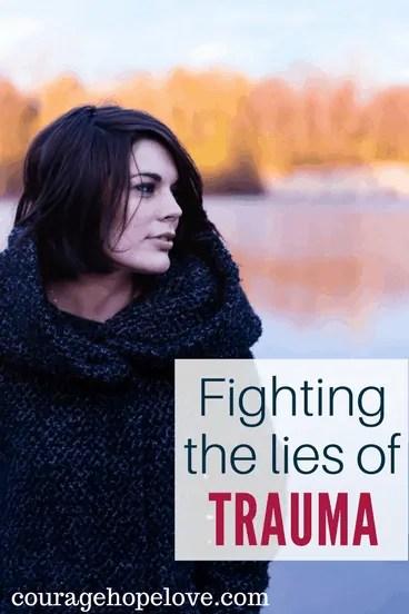 Fighting the Lies of Trauma - Nicole Kaufmann