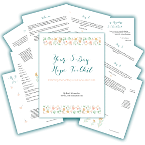 """The 5-Day Hope Toolkit - In this toolkit you will receive a 5-day series of Scripture and prayers that will give you the power of praying God's Word when you feel discouraged. When we pray His Word, we know we are within His will and that makes all the difference in our prayers. Included is: • A checklist to determine whether you have a hopeful or hopeless attitude. • A beautiful printable image with positive """"I am …."""" statements of truth. • A list of my go-to books about hope. • A list of my go-to blogs and websites when I am in need of encouragement. - Lori Schumaker"""
