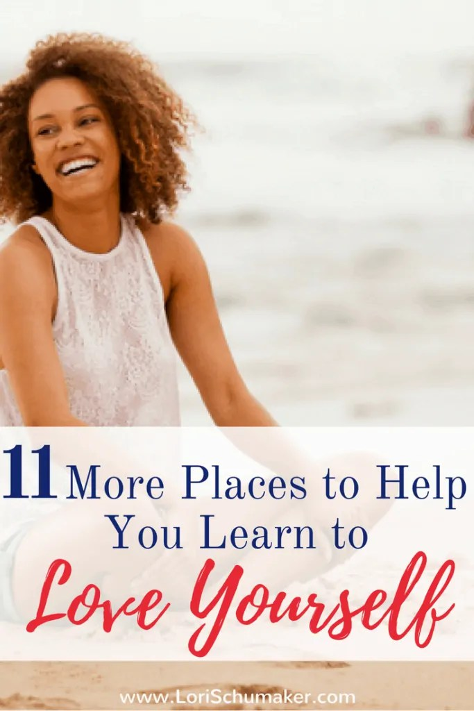 11 More Places to Help You Learn to Love Yourself | Blog Roundup - Lori Schumaker