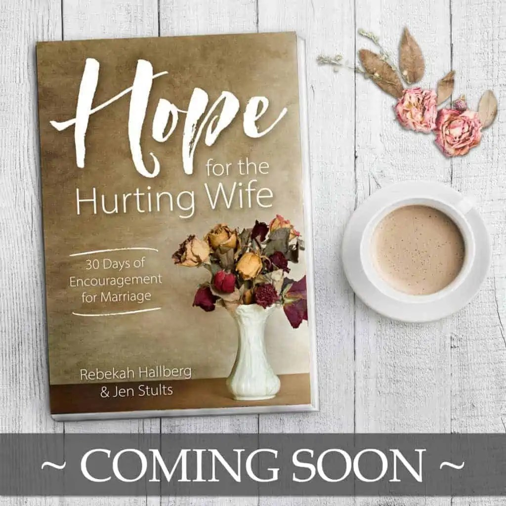 Coming Soon ad - Hope for the Hurting Wife