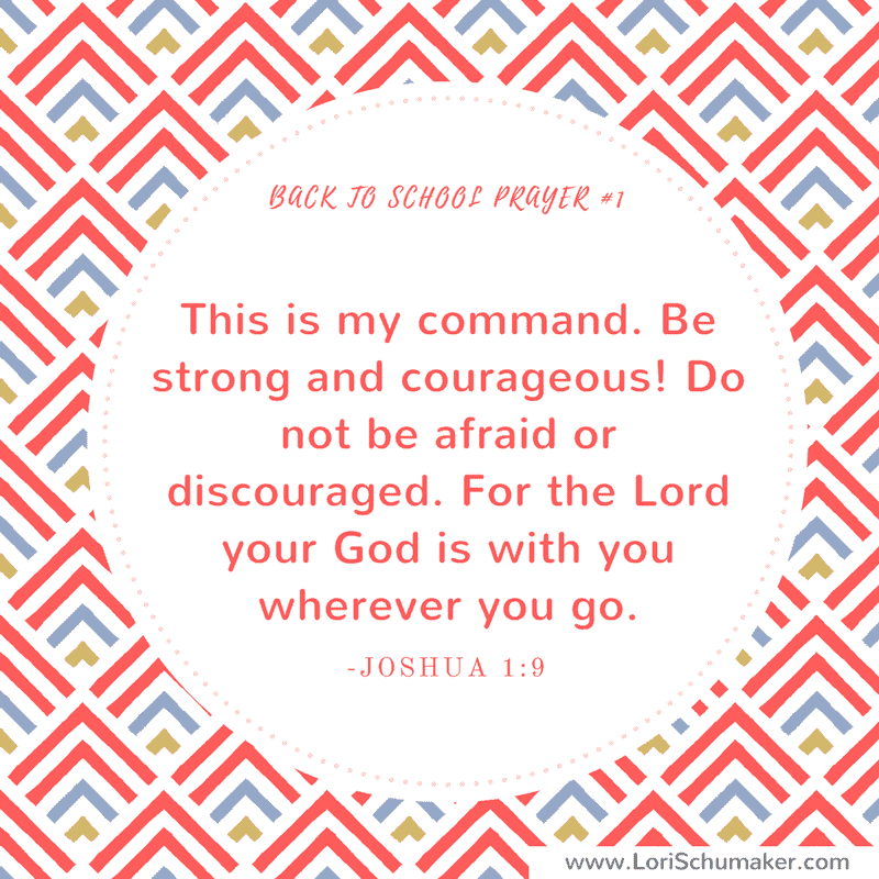 7 Scriptures to Pray When Your Children Go to School| Preparing with prayer for your child's school year. | Proverbs 1: 9 | Praying for Children Joshua 1:9 #prayer #parenting #motherhood #backtoschool
