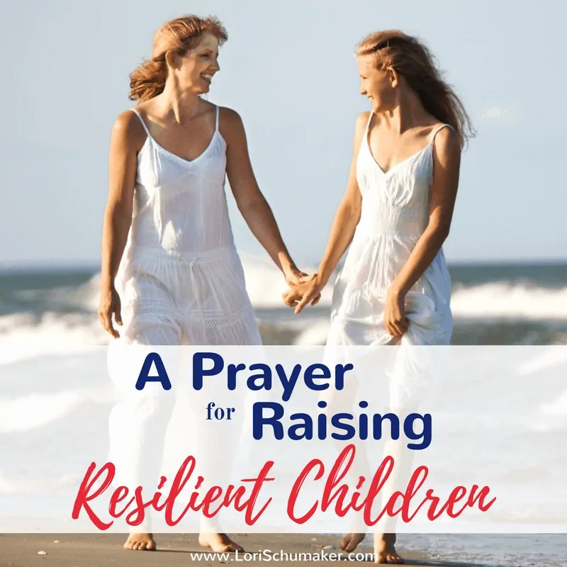 A Prayer for Raising Resilient Children {#MomentsofHope Link-Up}
