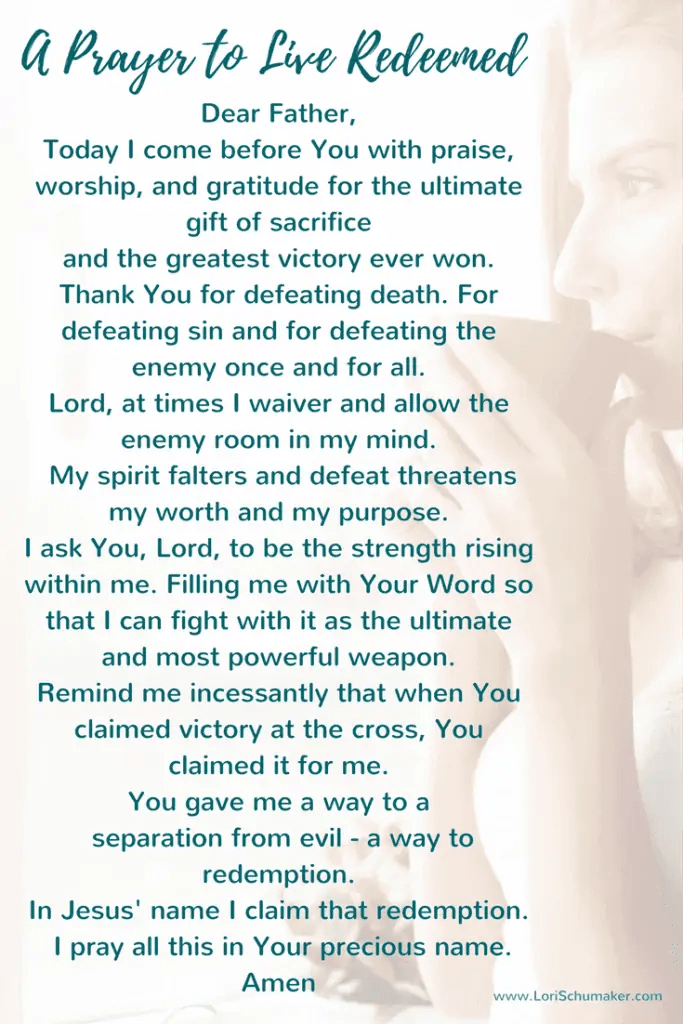 Are You Living as Though You Are Redeemed?   A Prayer to Live Redeemed   What is redemption #redemption #prayer