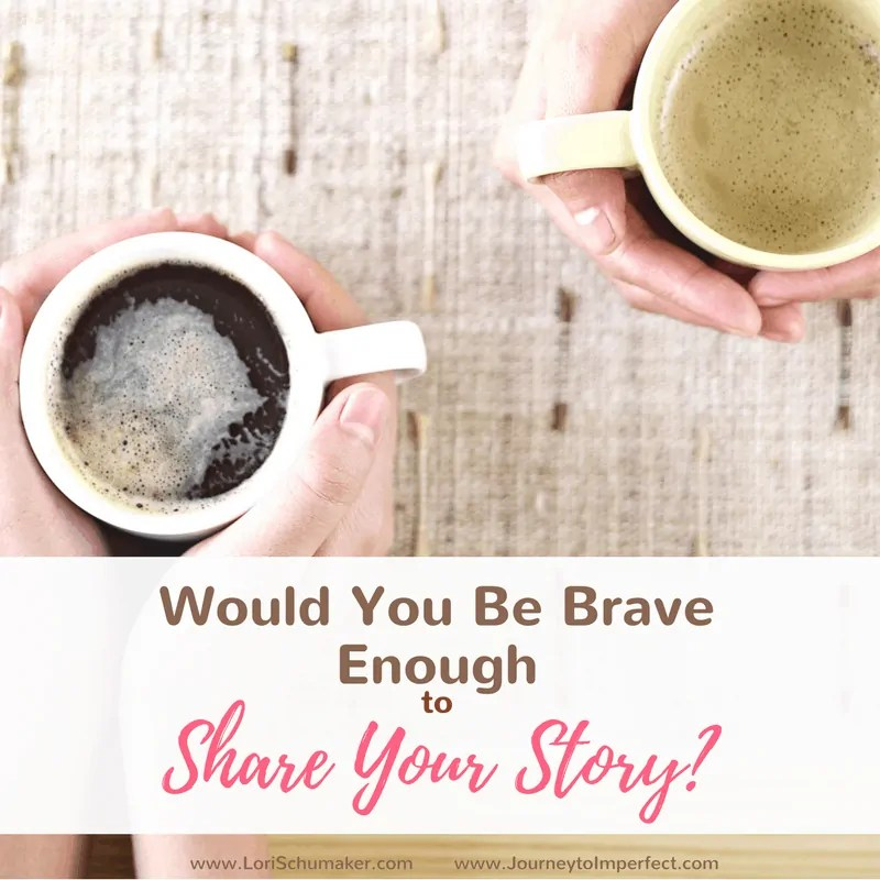 Would You Be Brave Enough to Share Your Story? {#MomentsofHope Link-Up}