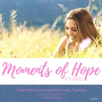 Moments of Hope Link Up