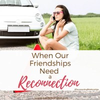 When Our Friendships Need a Reconnection {#MomentsofHope Link-Up}