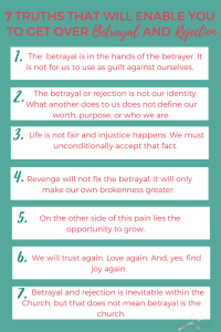 7 Truths That Will Enable You to Get Over Betrayal and Rejection | When People Hurt You #Series #overcoming #betrayal #rejection #emotionalpain #hope #identityinchrist #christianlifecoaching #freeprintable #printablejournal #Scripturejournal