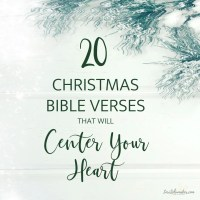 20 Christmas Bible Verses That Will Recenter Your Heart {PLUS A Christmas Prayer}