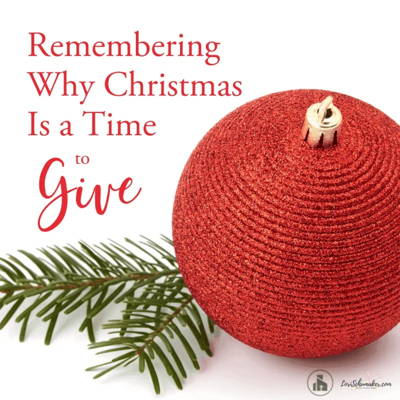 Remembering Why Christmas Is a Time to Give | There's a reason for all the gift giving — an important one. It's about the first gift ever given and the sacrifice behind it.#christmas #giving #gifts #christianliving #followingjesus