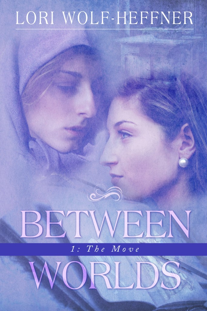 "Cover image of book 1 of ""Between Worlds,"" an example of creative writing and storytelling by Lori Straus."