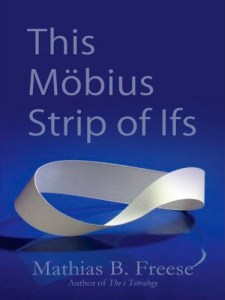 this-mobius-strip-of-ifs