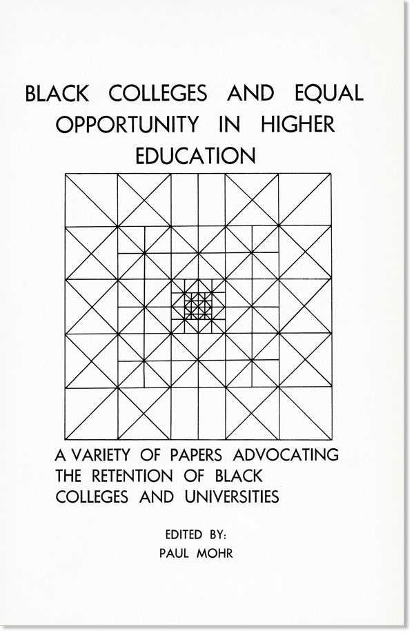 Black Colleges and Equal Opportunity in Higher Education