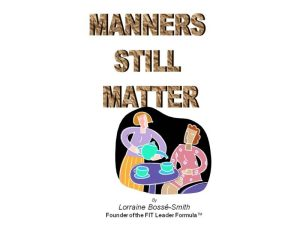Please read this and share about having good manners.