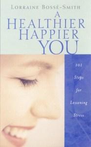 A Healthier Happier you cover